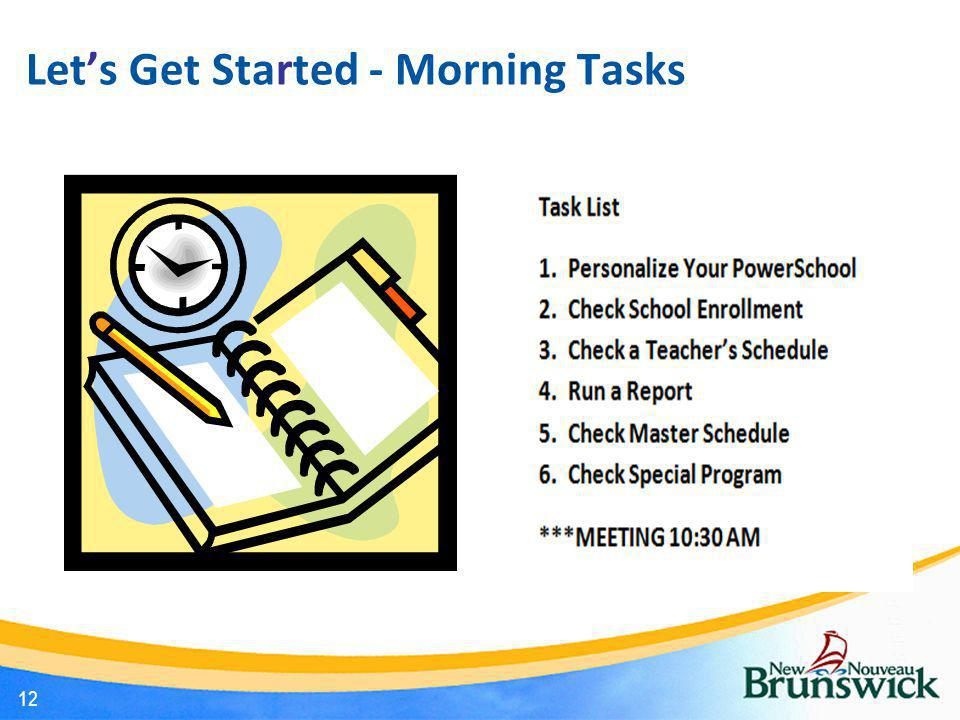 Let's Get Started - Morning Tasks