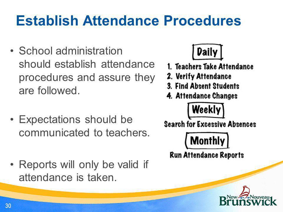Establish Attendance Procedures