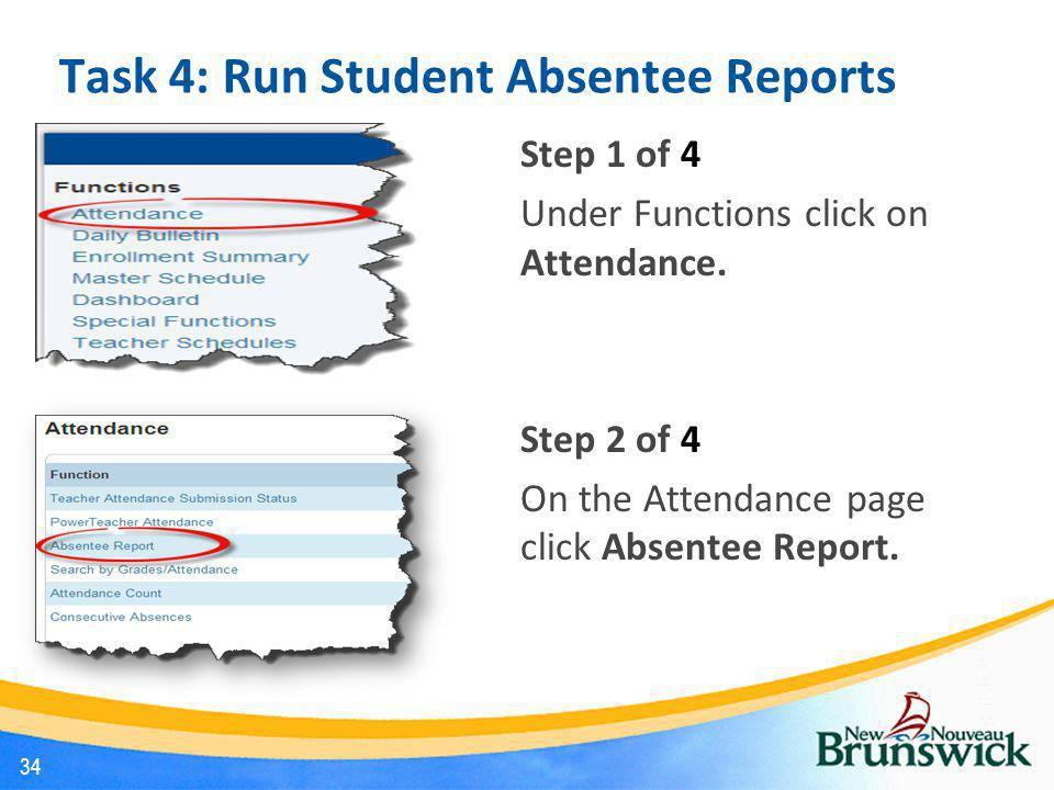 Task 4: Run Student Absentee Reports