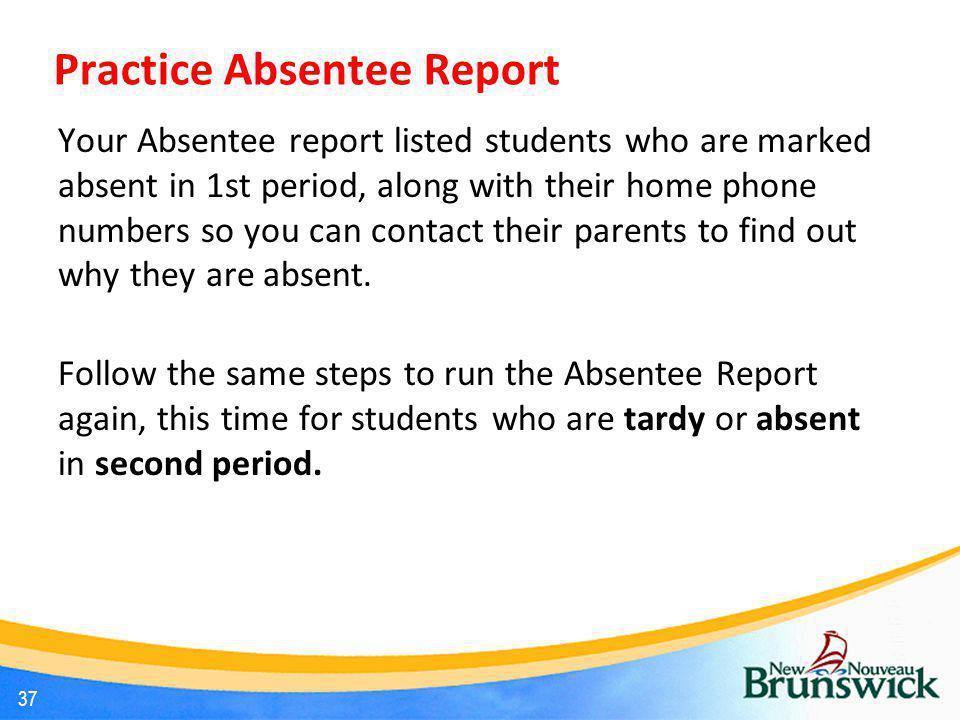 Practice Absentee Report