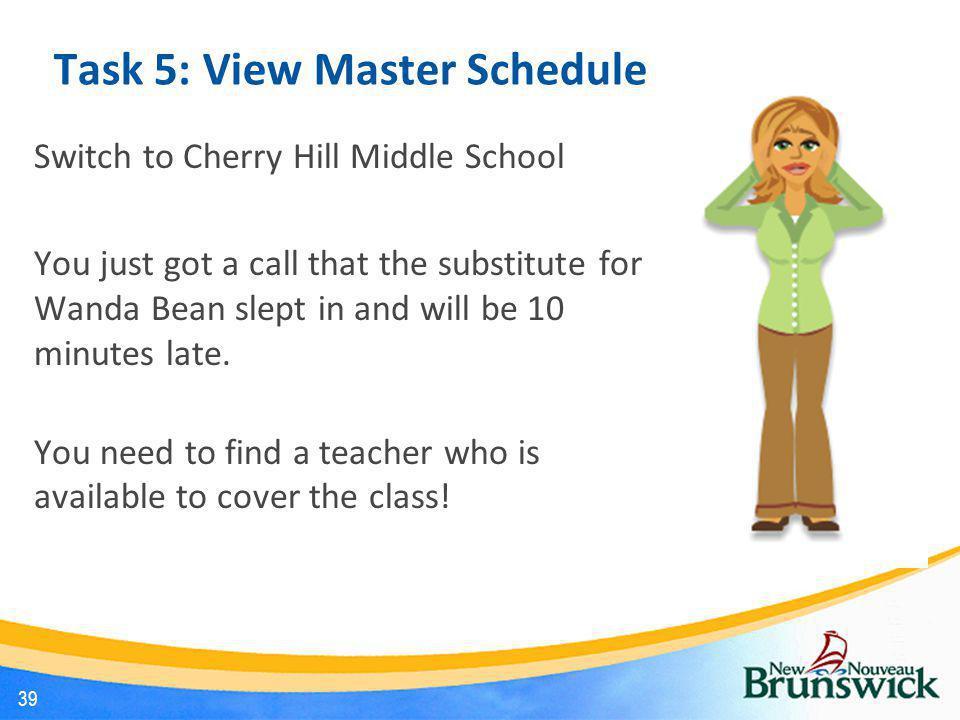 Task 5: View Master Schedule
