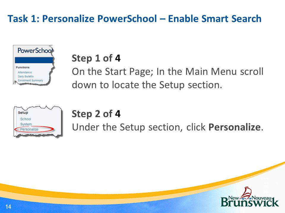 Task 1: Personalize PowerSchool – Enable Smart Search