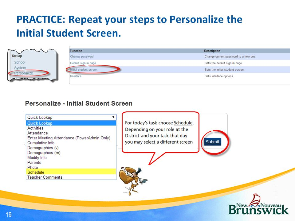 PRACTICE: Repeat your steps to Personalize the Initial Student Screen.