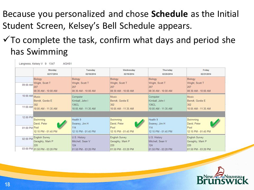 Because you personalized and chose Schedule as the Initial Student Screen, Kelsey's Bell Schedule appears.
