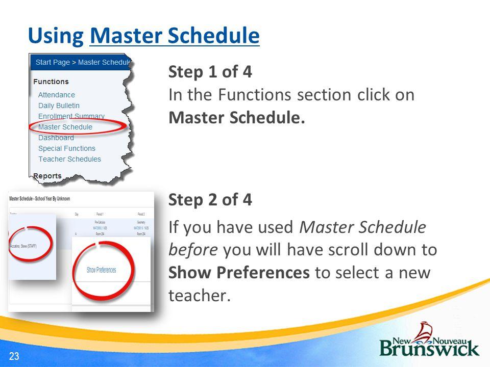 Using Master Schedule