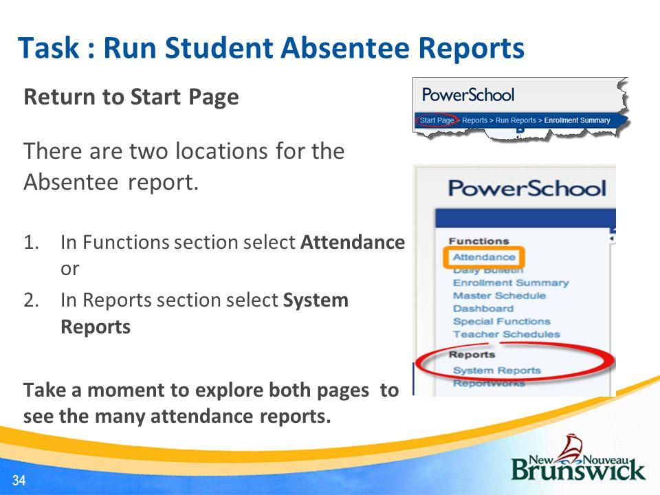 Task : Run Student Absentee Reports