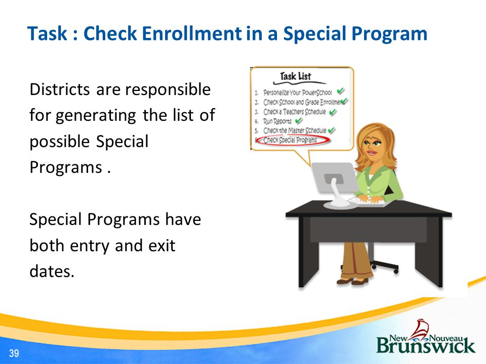 Task : Check Enrollment in a Special Program