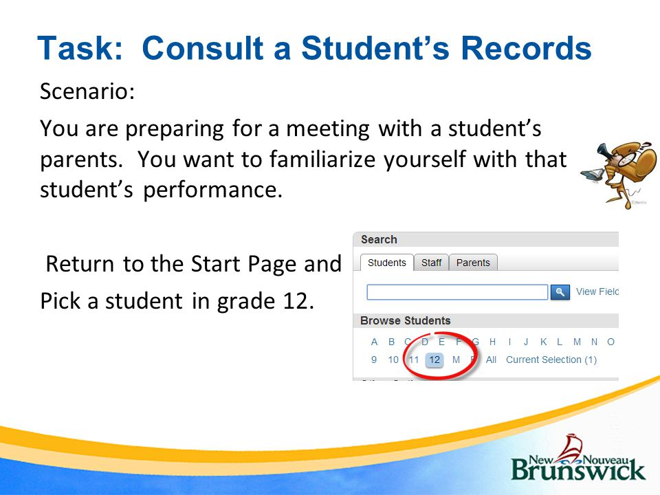 Task: Consult a Student's Records