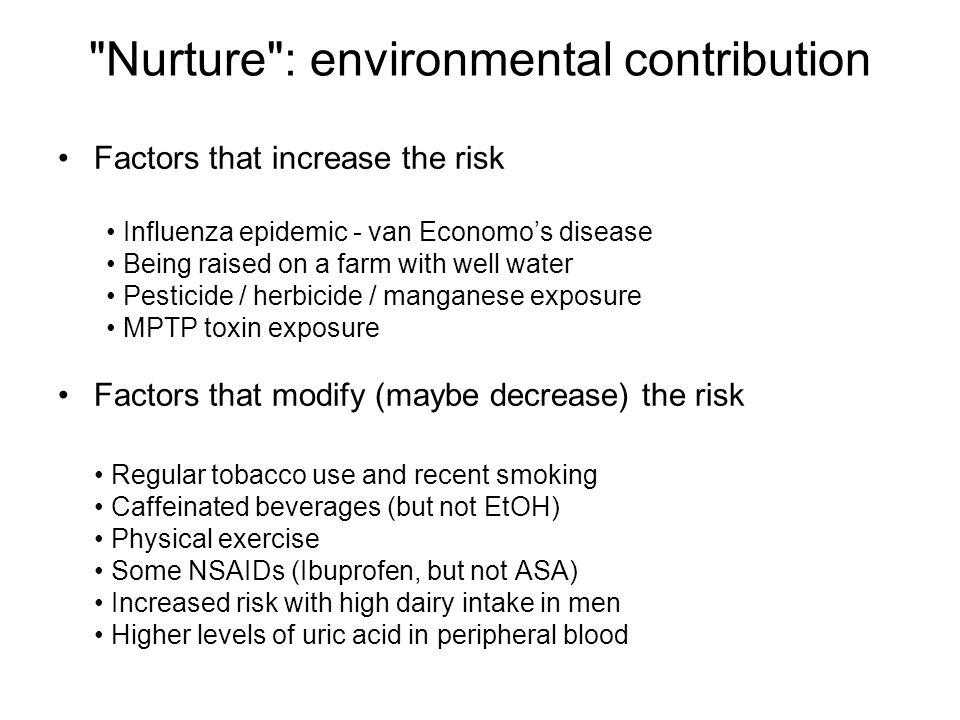 Nurture : environmental contribution