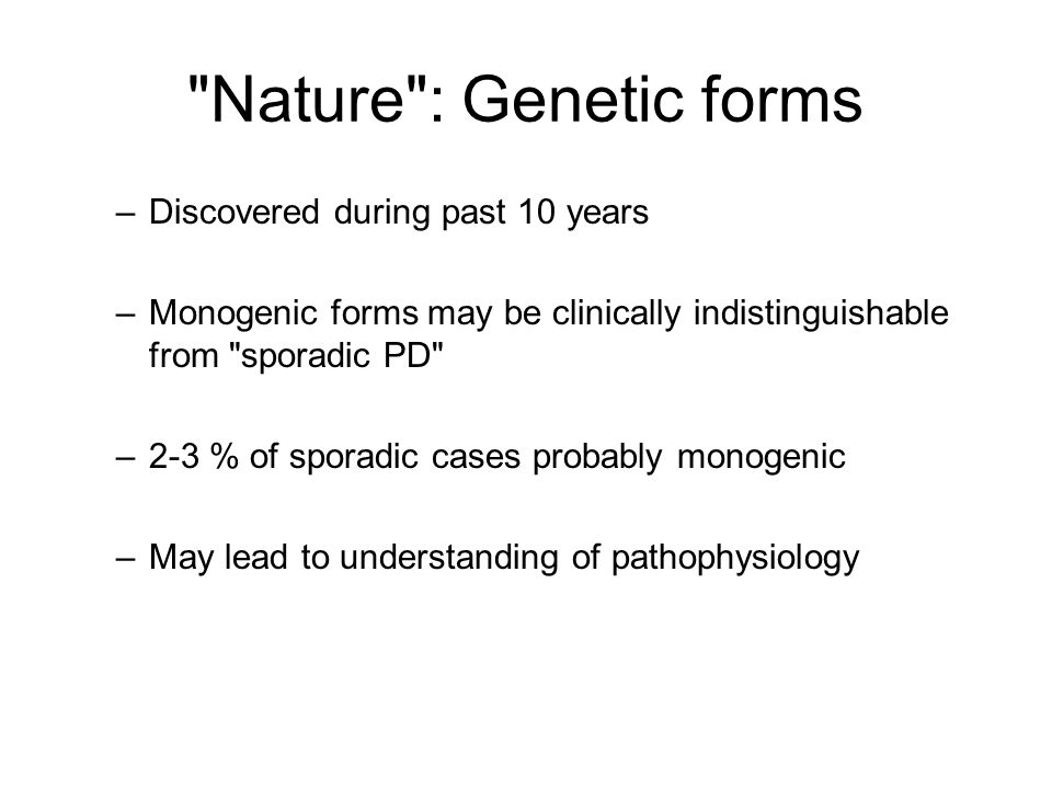 Nature : Genetic forms Discovered during past 10 years