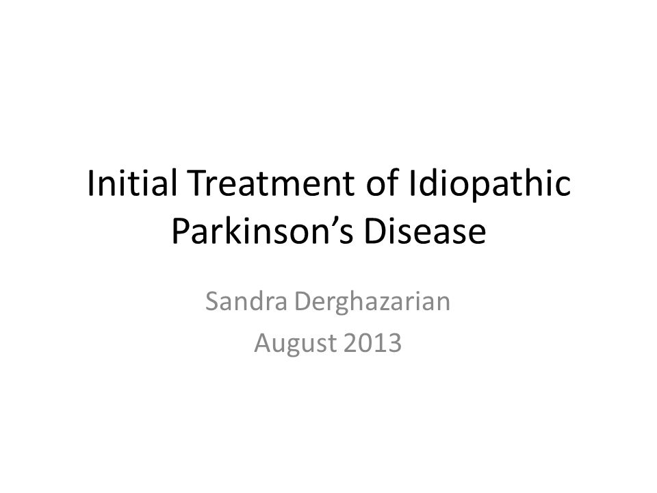 Initial Treatment of Idiopathic Parkinson's Disease
