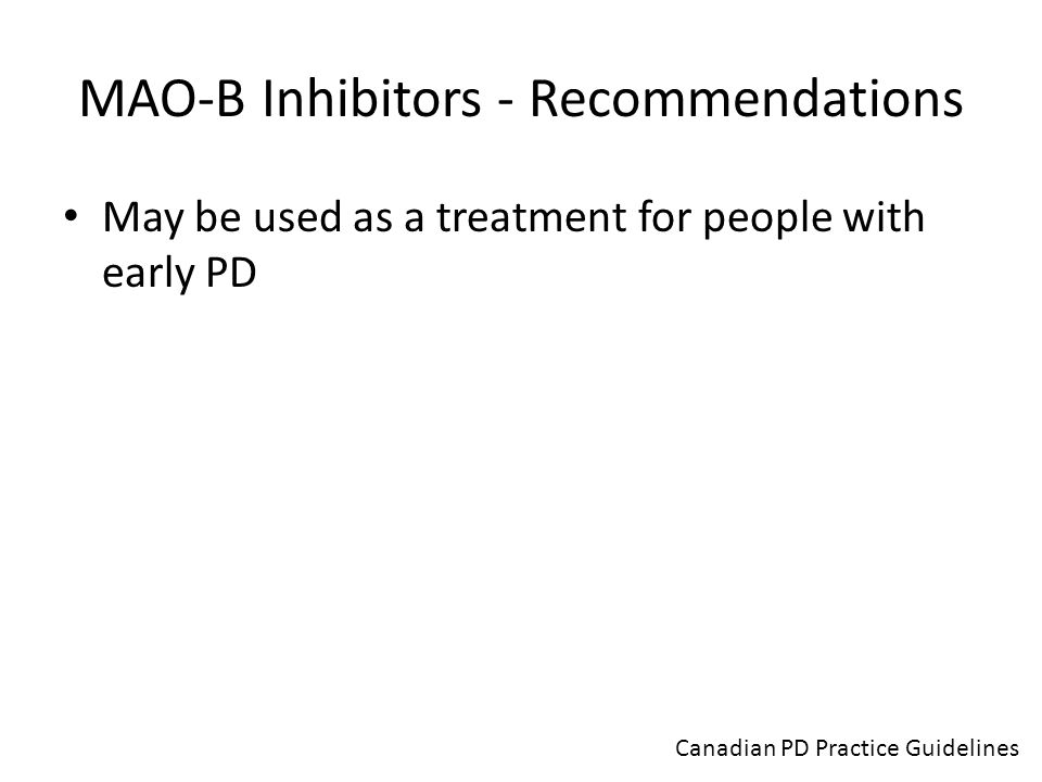 MAO-B Inhibitors - Recommendations