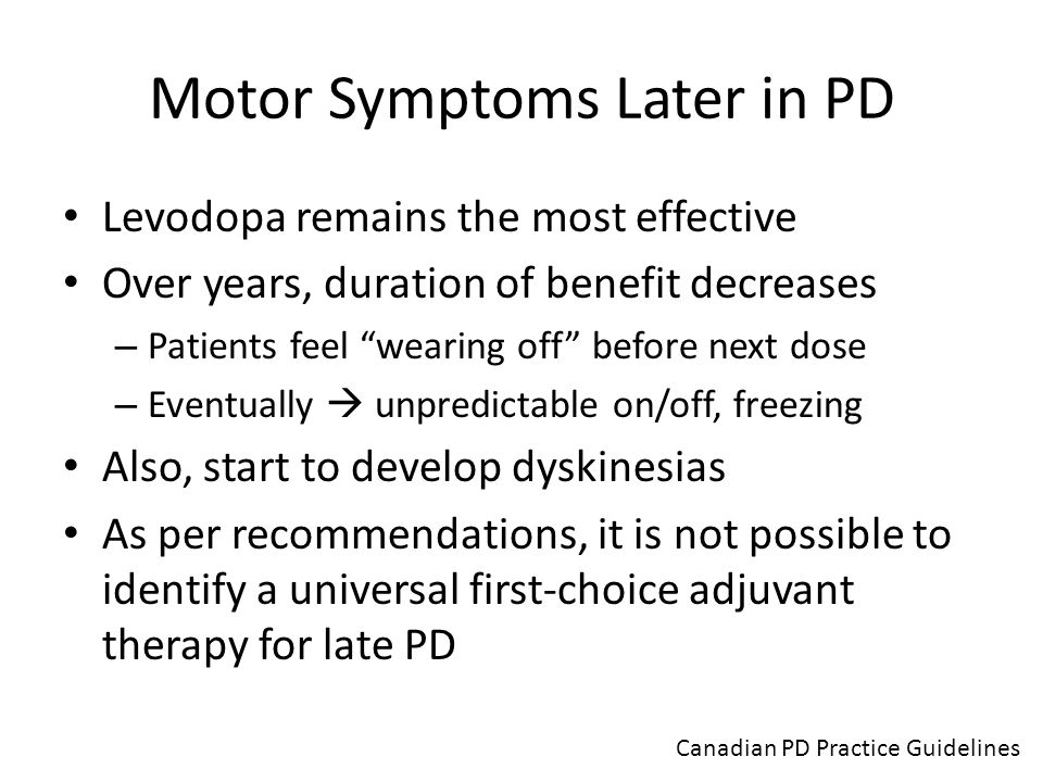 Motor Symptoms Later in PD