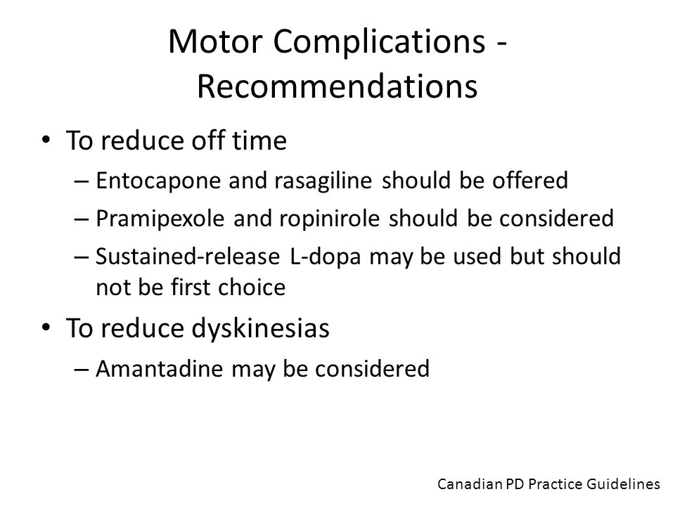 Motor Complications - Recommendations