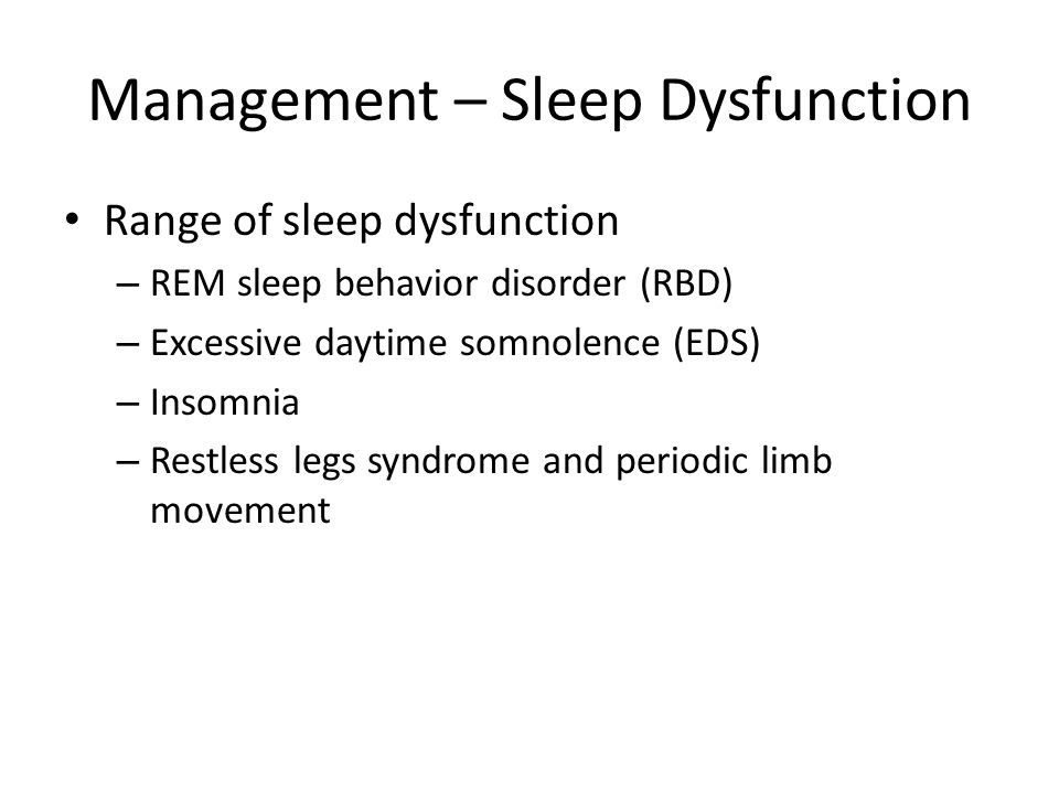 Management – Sleep Dysfunction