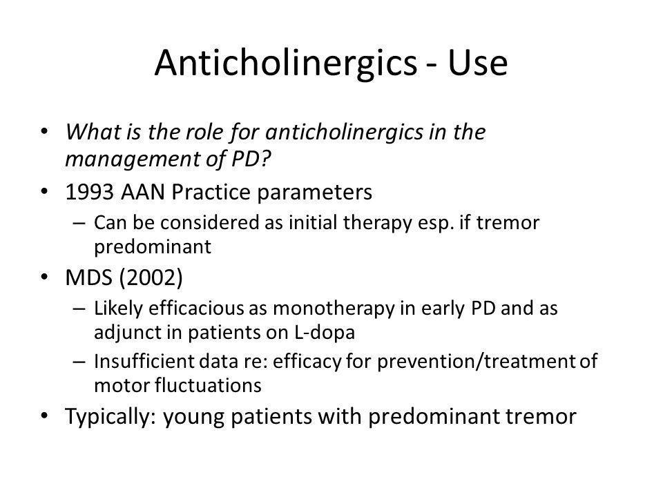 Anticholinergics - Use