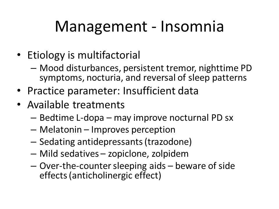 Management - Insomnia Etiology is multifactorial