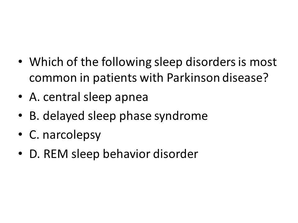 Which of the following sleep disorders is most common in patients with Parkinson disease