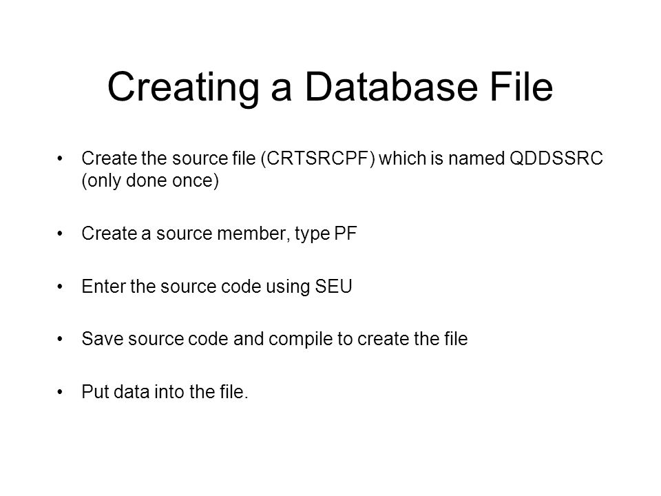 Creating a Database File
