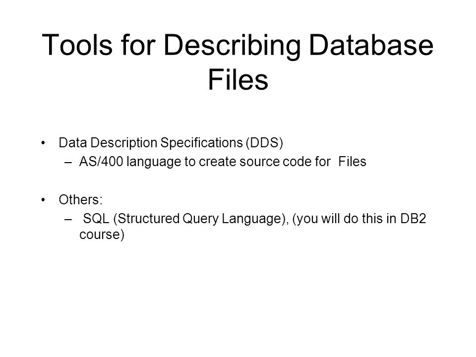 Tools for Describing Database Files