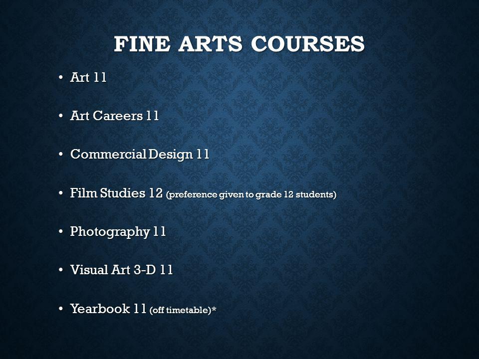 Fine Arts Courses Art 11 Art Careers 11 Commercial Design 11