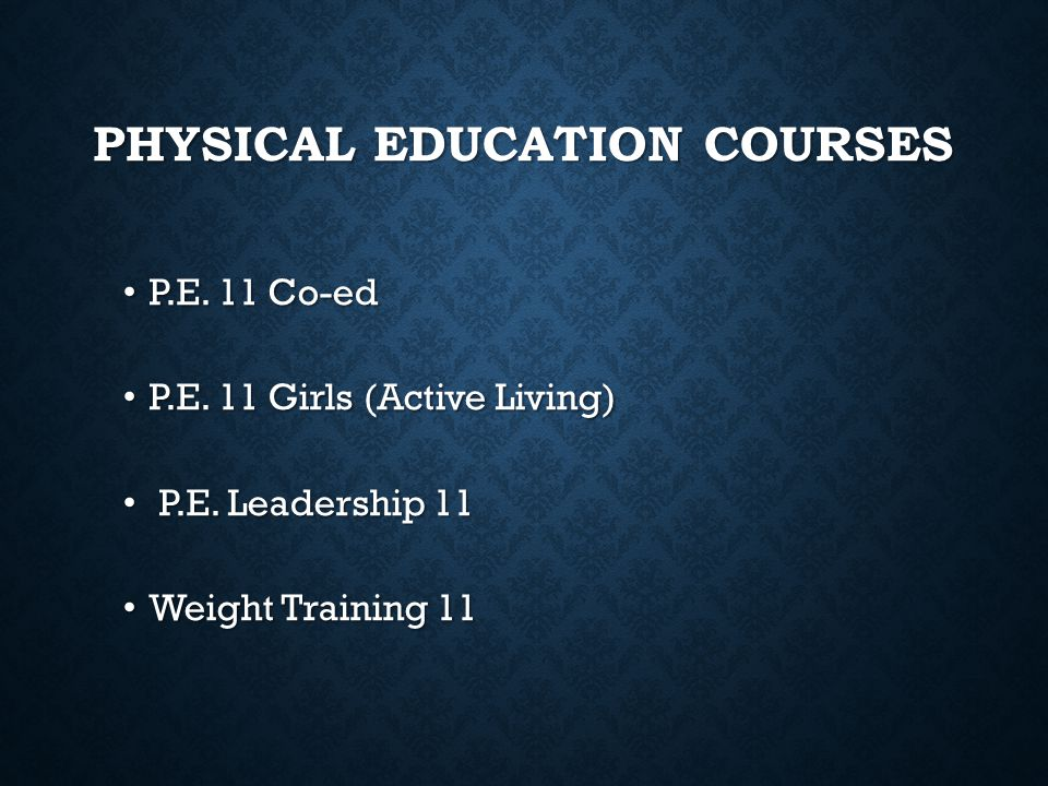Physical Education Courses