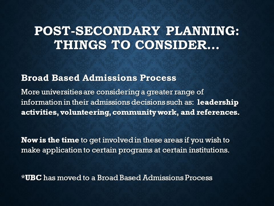 Post-Secondary Planning: Things to Consider…