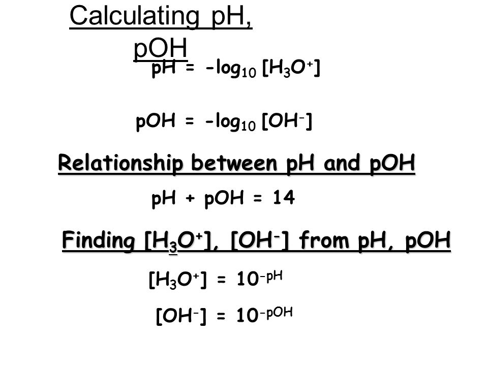 Calculating pH, pOH Relationship between pH and pOH