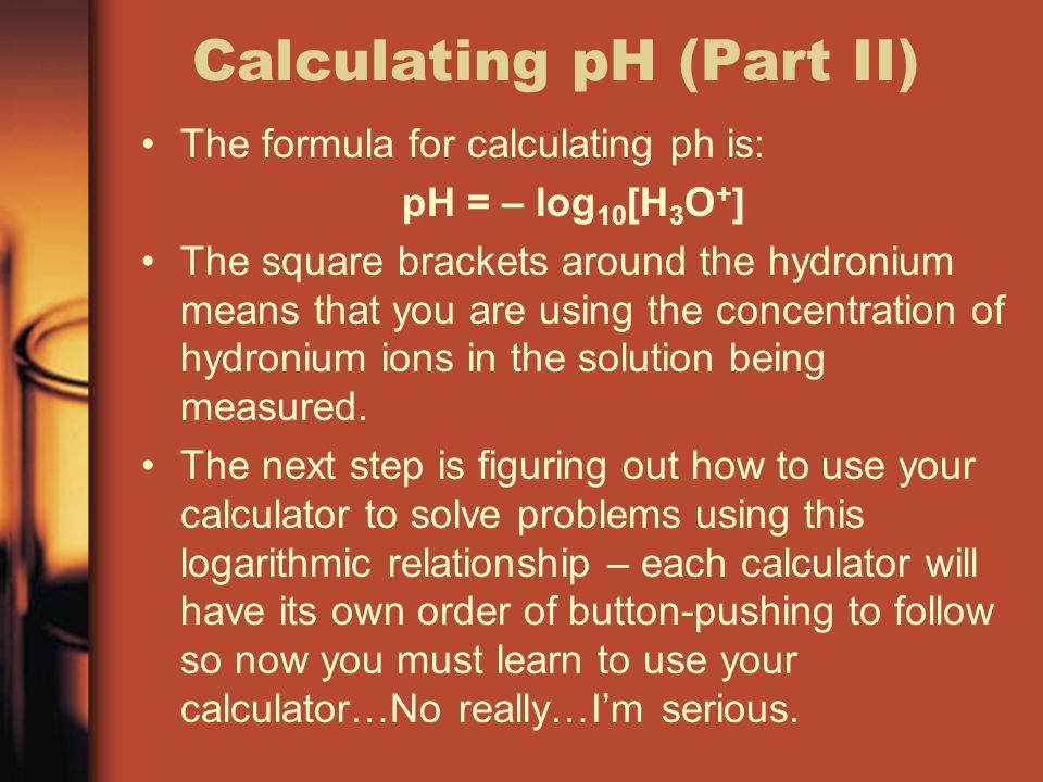 Calculating pH (Part II)