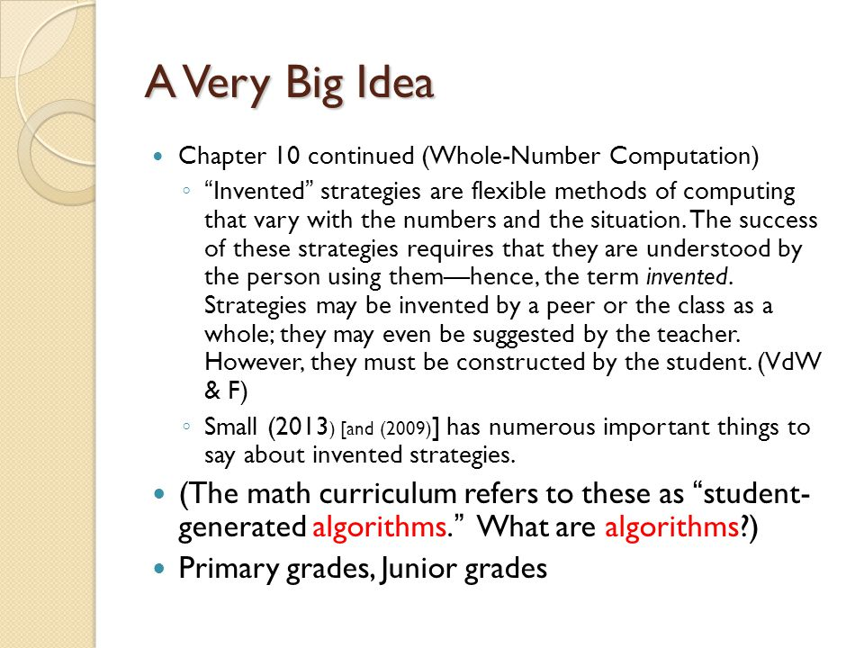 A Very Big Idea Chapter 10 continued (Whole-Number Computation)