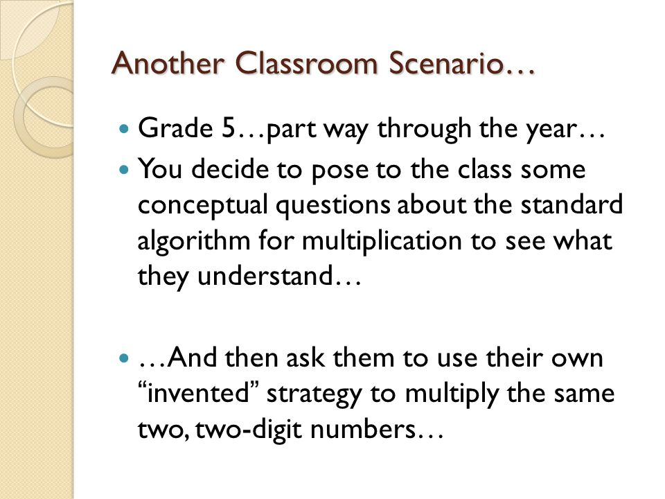Another Classroom Scenario…