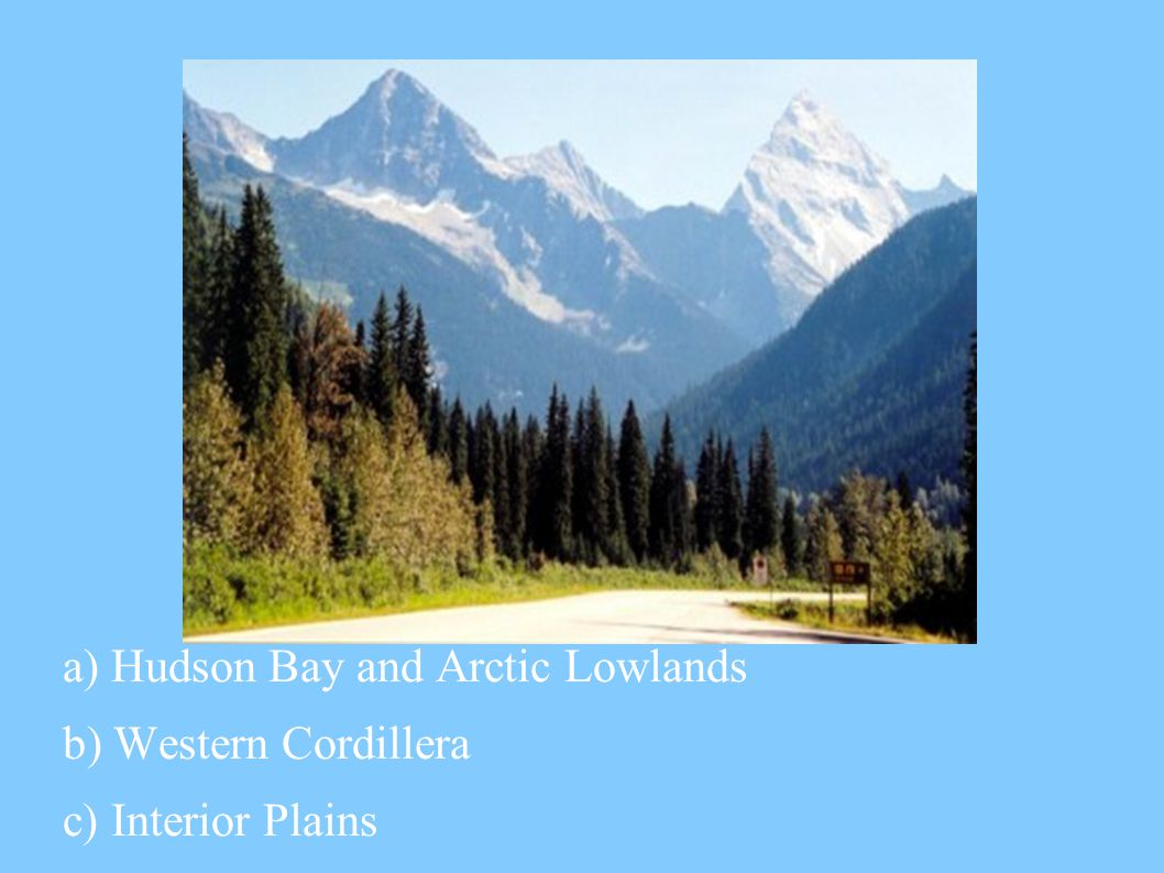a) Hudson Bay and Arctic Lowlands