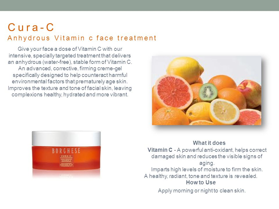 Cura-C Anhydrous Vitamin c face treatment What it does