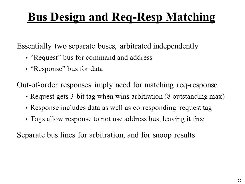 Bus Design and Req-Resp Matching