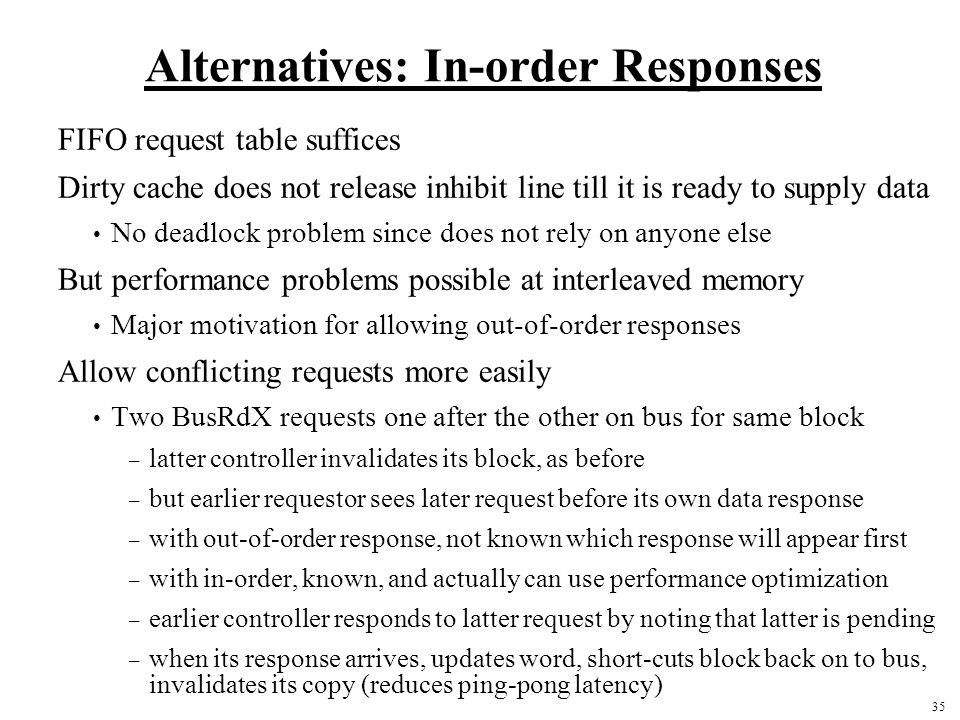 Alternatives: In-order Responses