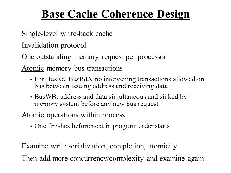 Base Cache Coherence Design