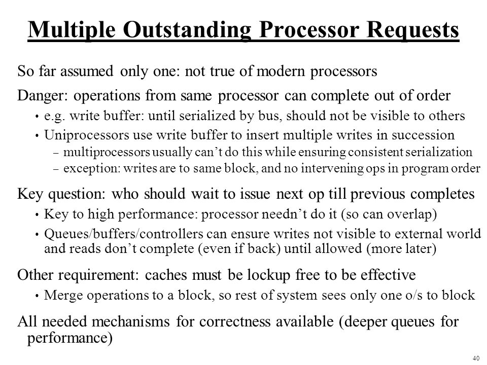 Multiple Outstanding Processor Requests