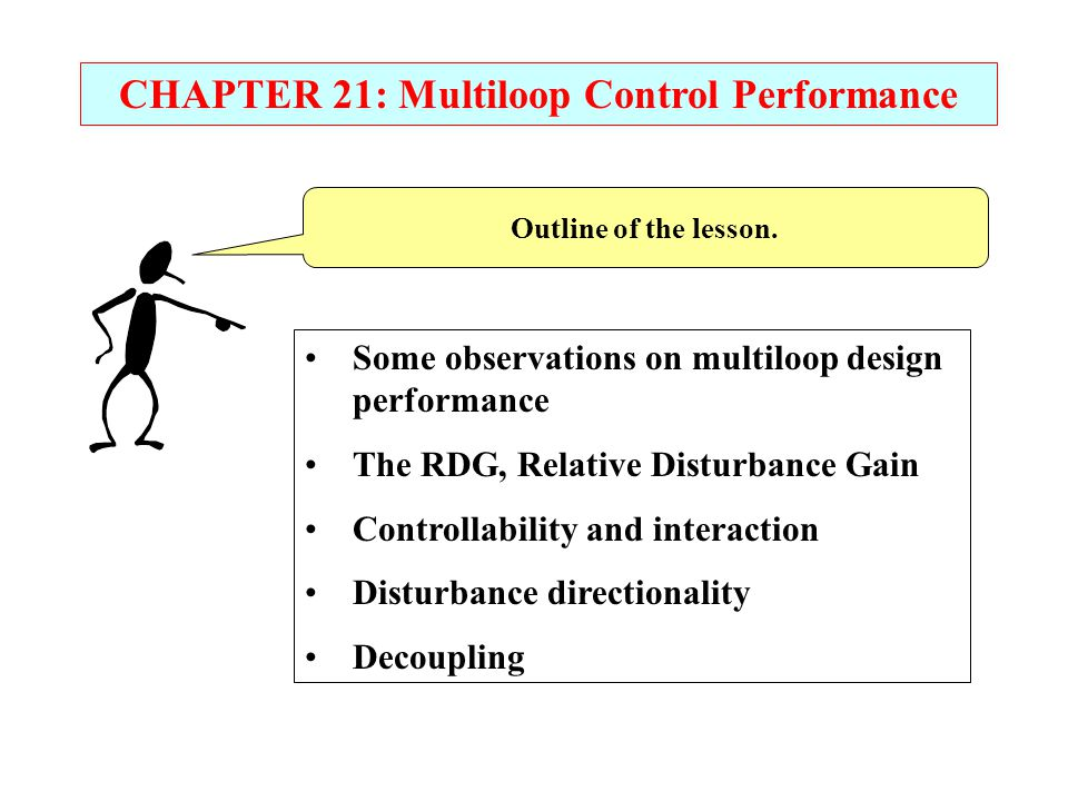 CHAPTER 21: Multiloop Control Performance