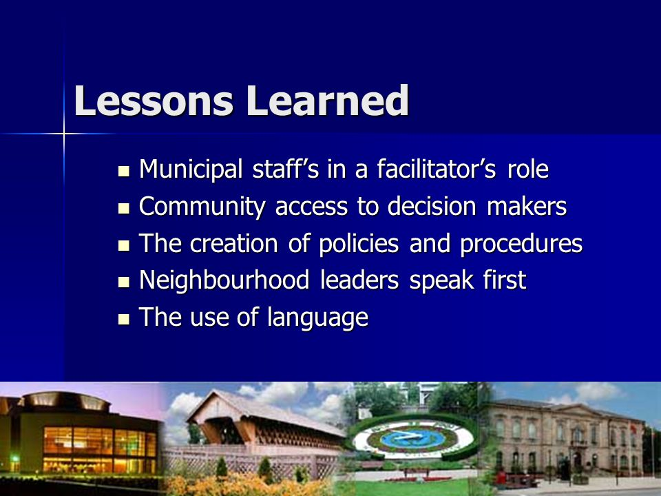 Lessons Learned Municipal staff's in a facilitator's role