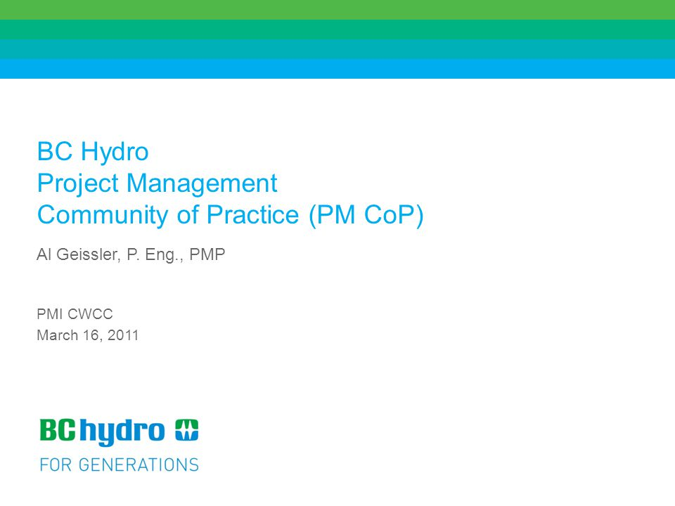 BC Hydro Project Management Community of Practice (PM CoP)