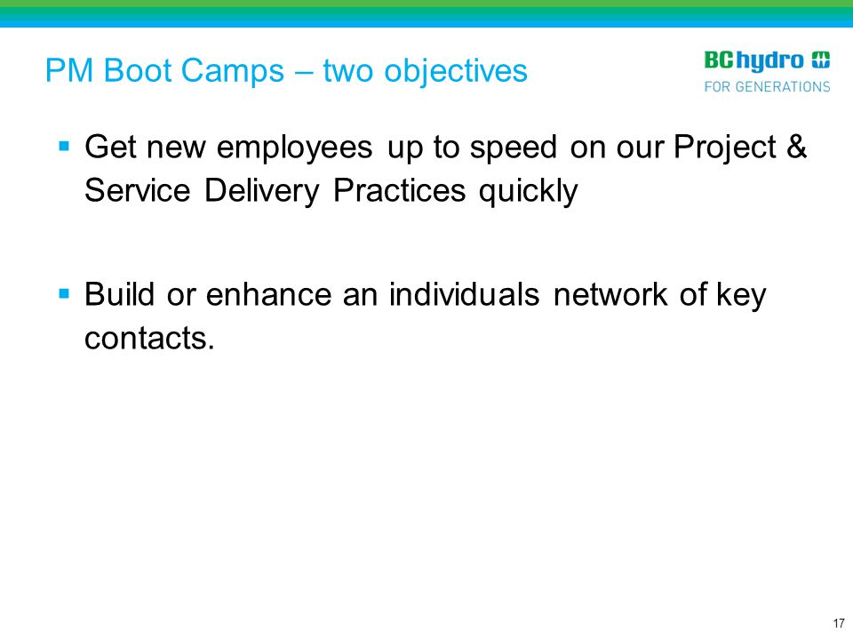 PM Boot Camps – two objectives
