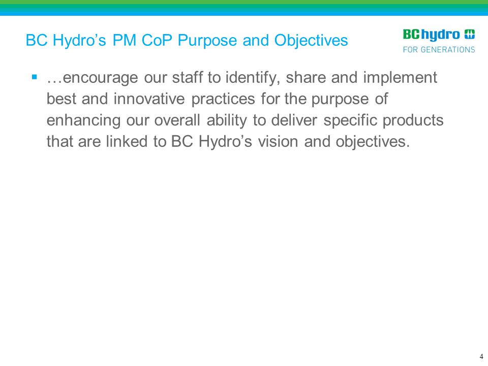 BC Hydro's PM CoP Purpose and Objectives