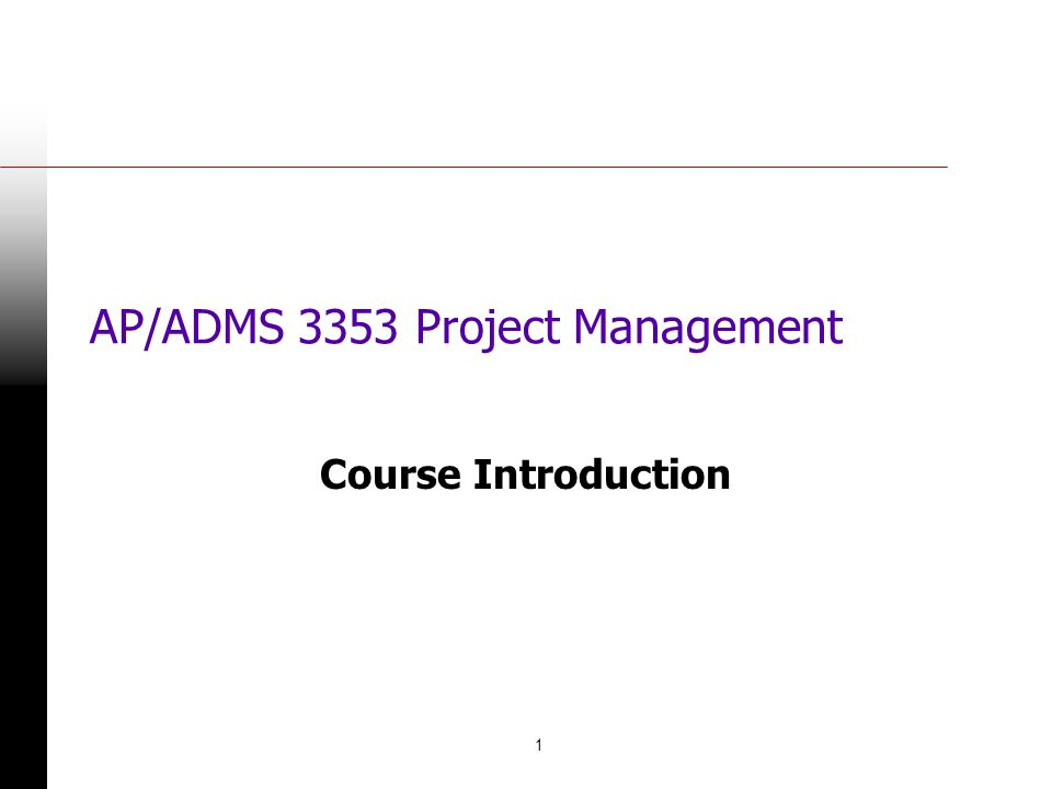 AP/ADMS 3353 Project Management