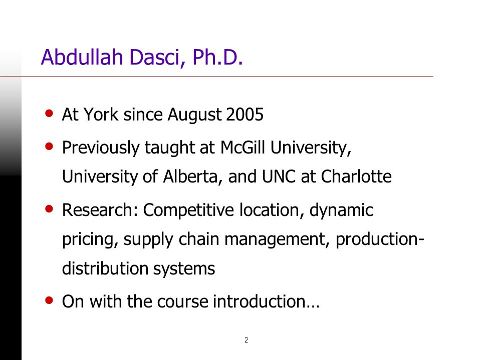 Abdullah Dasci, Ph.D. At York since August 2005