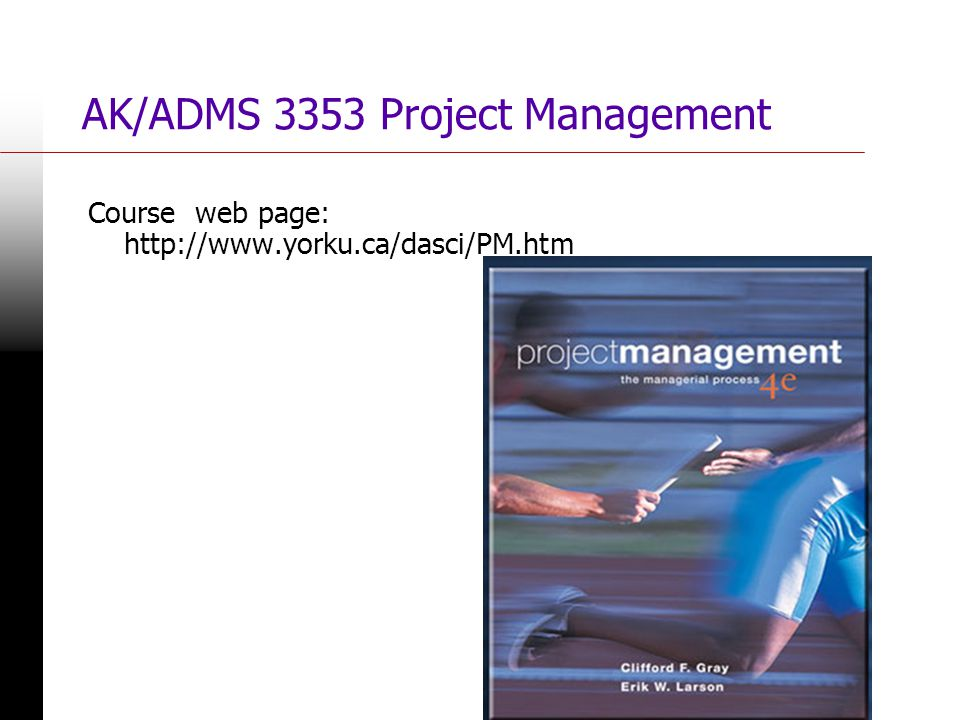 AK/ADMS 3353 Project Management