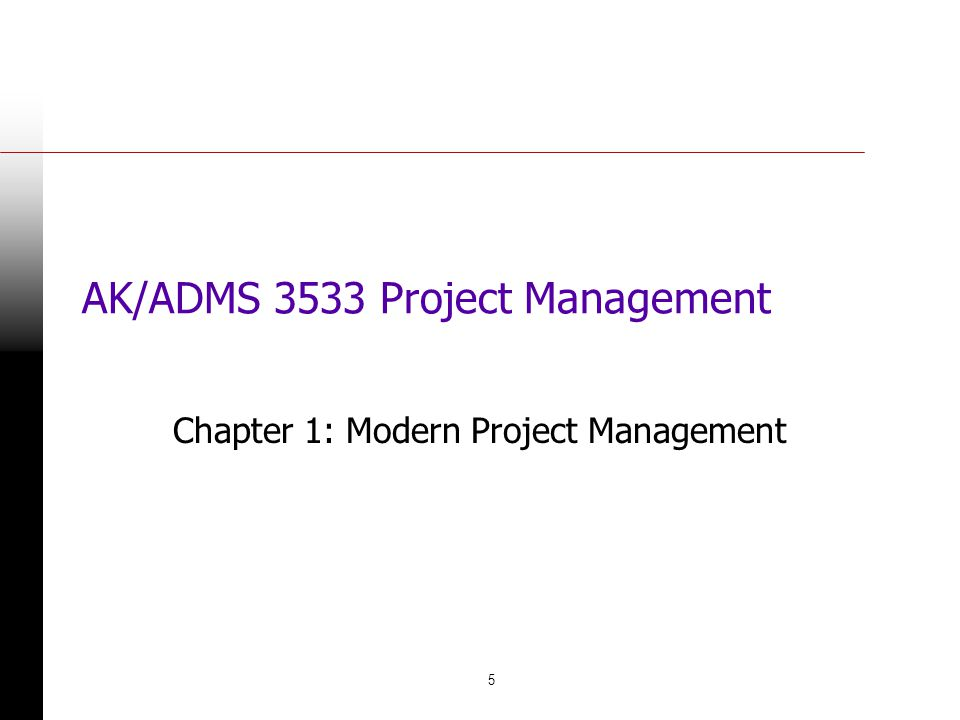 AK/ADMS 3533 Project Management