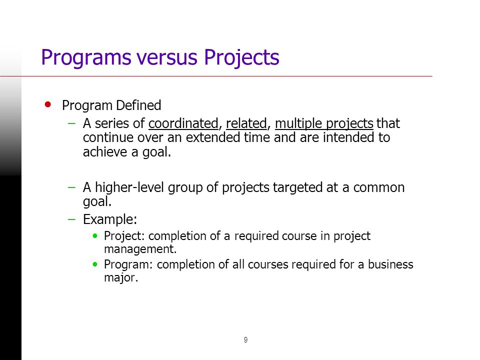 Programs versus Projects