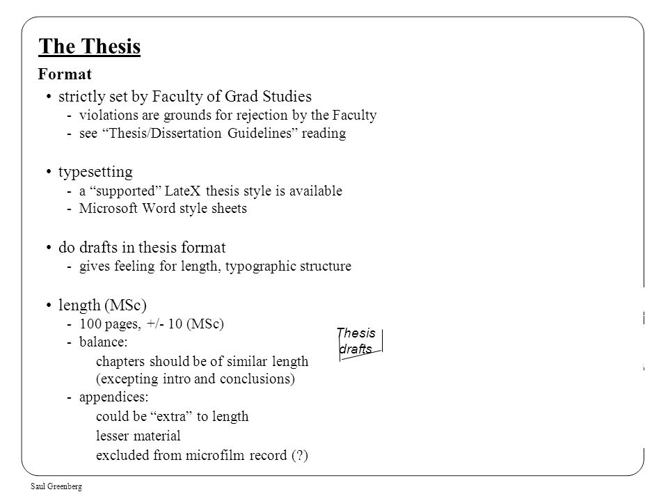 The Thesis Format strictly set by Faculty of Grad Studies typesetting