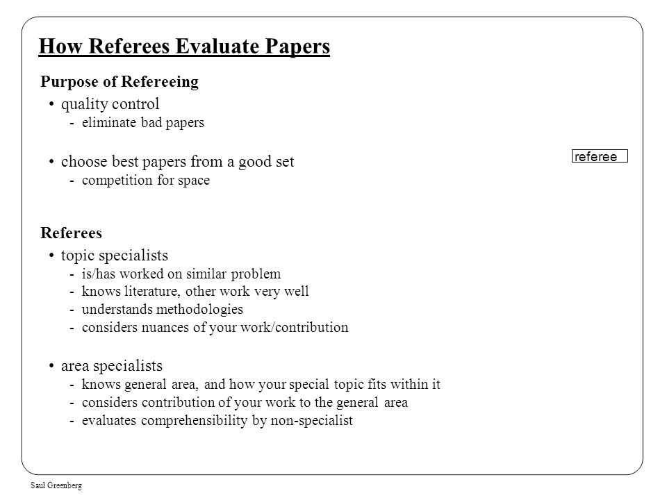 How Referees Evaluate Papers