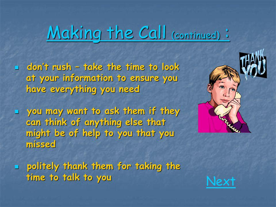 Making the Call (continued) :
